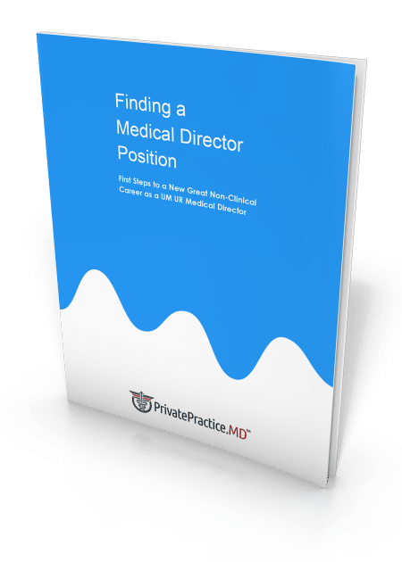 Finding Non-Clinical Medical Director Jobs